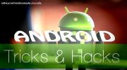 hacks, tips, android, phone, tricks